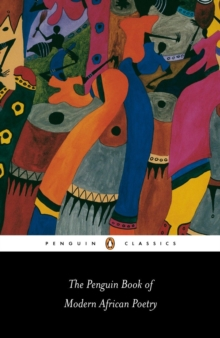 The Penguin book of modern African poetry - Moore, Gerald