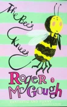 The bee's knees - McGough, Roger