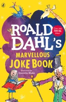 Roald Dahl's marvellous joke book - Blake, Quentin