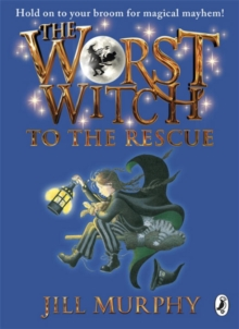 The worst witch to the rescue - Murphy, Jill