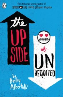 The upside of unrequited - Albertalli, Becky