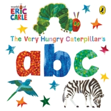 The very hungry caterpillar's abc - Carle, Eric