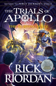 The Burning Maze (The Trials of Apollo Book 3) - Riordan, Rick