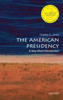 Image for The American presidency  : a very short introduction