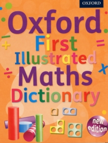 Oxford first illustrated maths dictionary - Oxford Dictionaries