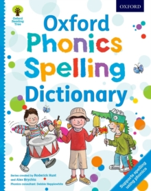 Oxford phonics spelling dictionary - Hunt, Roderick