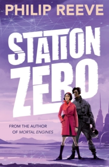 Station zero - Reeve, Philip