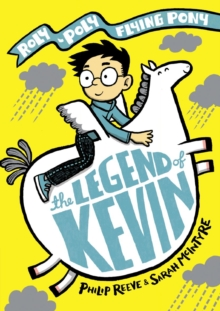 The legend of Kevin - Reeve, Philip