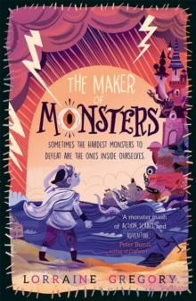 The maker of monsters - Gregory, Lorraine