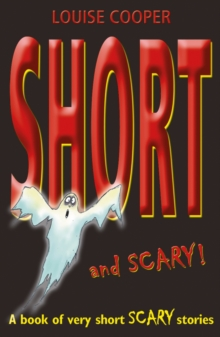 Short and scary!  : a book of very short scary stories