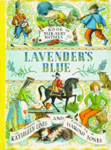Lavender's blue  : a book of nursery rhymes - Lines, Kathleen
