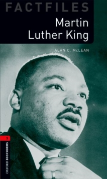 Oxford Bookworms Library Factfiles: Level 3:: Martin Luther King - McLean, Alan