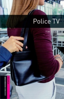 Oxford Bookworms Library: Starter: Police TV - Vicary, Tim