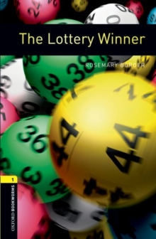 Oxford Bookworms Library: Level 1:: The Lottery Winner - Border, Rosemary