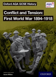 Conflict and tension  : First World War 1894-1918: Student book