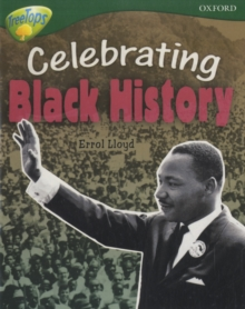 Oxford Reading Tree: Level 12A: TreeTops More Non-Fiction: Celebrating Black History - Lloyd, Errol