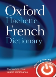 The Oxford-Hachette French dictionary  : French-English, English-French