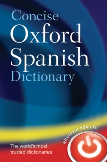 The concise Oxford Spanish dictionary  : Spanish-English, English-Spanish