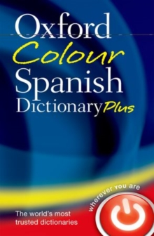 The Oxford colour Spanish dictionary plus