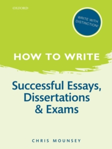 Successful essays, dissertations, and exams