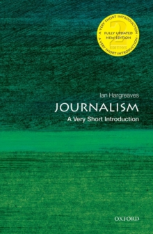 Journalism  : a very short introduction