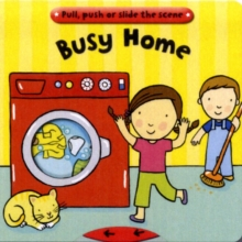 Busy home  : pull, push or slide the scene