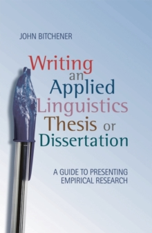 Writing an applied linguistics thesis or dissertation  : a guide to presenting empirical research