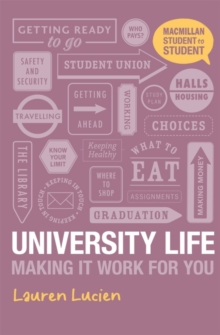University life  : making it work for you