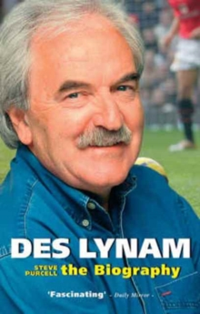 Des Lynam  : the biography
