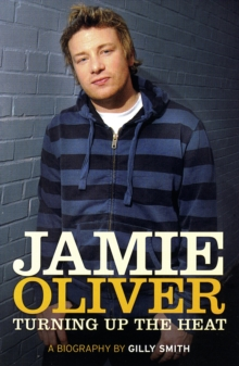 The Jamie Oliver effect  : the man, the food, the revolution