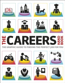 The careers handbook  : the graphic guide to finding the perfect job for you - DK