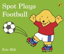 Spot plays football - Hill, Eric