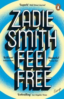 Feel free  : essays - Smith, Zadie