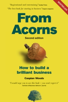 Image for From acorns  : how to build a brilliant business