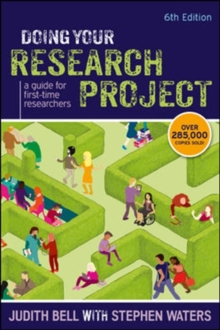 Doing Your Research Project: A Guide for First-time Researchers : A guide for first-time researchers