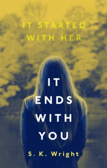 It ends with you - Wright, S. K.