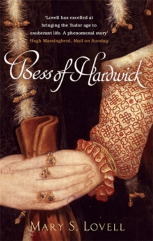 Bess of Hardwick  : first lady of Chatsworth, 1527-1608