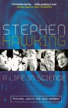 Stephen Hawking  : a life in science - White, Michael