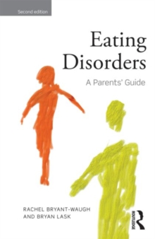 Eating disorders  : a parents' guide