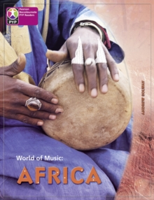 Primary Years Programme Level 8 World of Music Africa 6Pack -