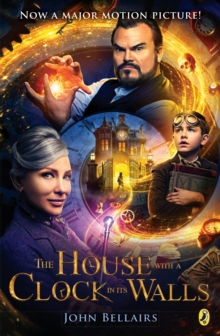 The House with a Clock in Its Walls - Bellairs, John