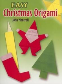 Easy Christmas Origami - Montroll, John