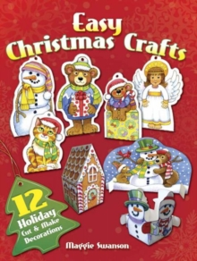 Easy Christmas crafts  : 12 holiday cut & make decorations