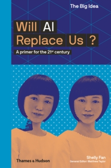 Image for Will AI replace us?  : a primer for the 21st century
