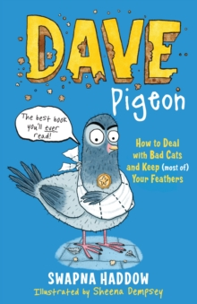 Dave Pigeon's book on how to deal with bad cats and keep (most of) your feathers by Dave Pigeon
