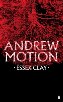 Essex clay - Motion, Sir Andrew