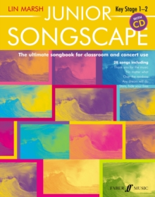 Junior songscape  : the ultimate songbook for classroom and concert use - Marsh, Lin