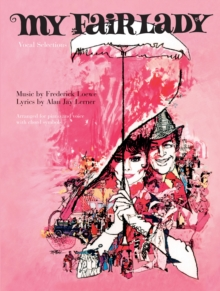 My Fair Lady (Vocal Selections) - Lerner, Alan Jay