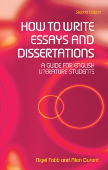 How to write essays and dissertations  : a guide for English literature students