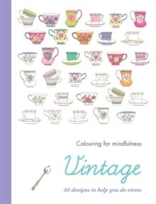 Vintage : 50 designs to help you de-stress -
